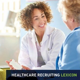 Healthcare Recruiting Lexicon