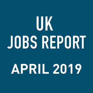 PeopleScout UK Jobs Report Analysis – April 2019
