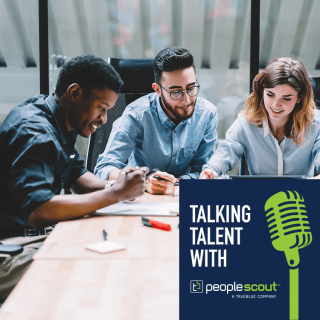Talking Talent: Building an Employer Value Proposition and Employer Brand for the Future, Part Two