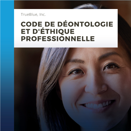 CODE OF CONDUCT & BUSINESS ETHICS – FRENCH CANADIAN